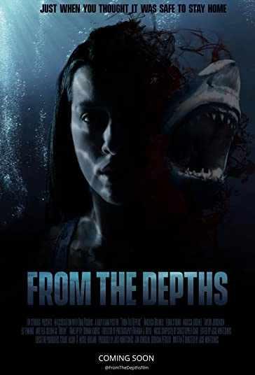 دانلود فیلم From the Depths 2020 از عمق