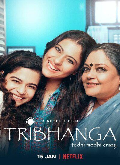 دانلود فیلم تریبونگا دوبله فارسی Tribhanga 2021