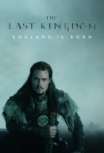 دانلود سریال آخرین پادشاهی The Last Kingdom
